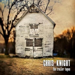 chris-knight-the-trailer-tapes